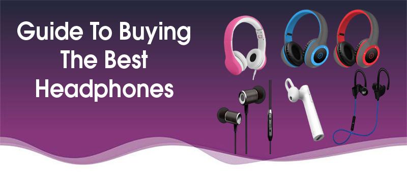 headphone buying guide