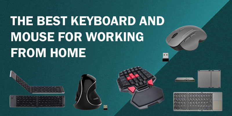 Best Keyboard and Mouse for Working from Home