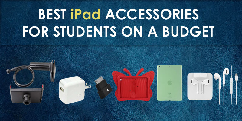 iPad Accessories for Students